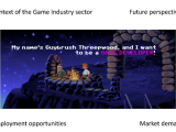 Employment and new opportunities in the Video Game Industry